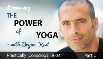 004 Bryan Kest – Discovering the Power of Yoga, Part 1